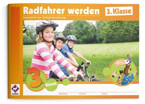 Radfahrer werden | 3. Klasse – Arbeitsheft