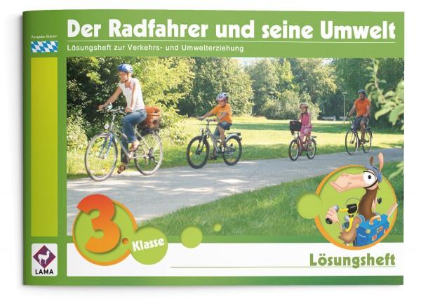 Der Radfahrer und seine Umwelt – Lösungsheft (Bayern)
