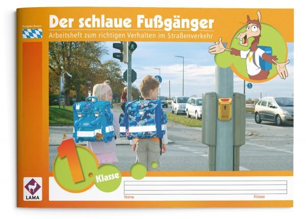Der schlaue Fußgänger – Arbeitsheft (Bayern)