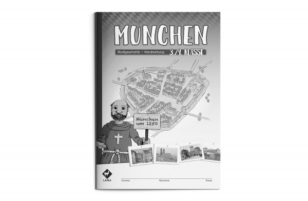 Stadtgeschichte München – Lösungsheft